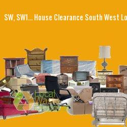 SW, SW1... house clearance South West London