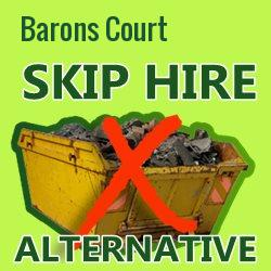 Barons Court skip hire alternative