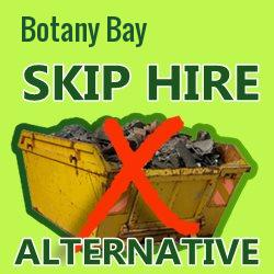Botany Bay skip hire alternative