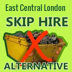 East Central London skip hire alternative
